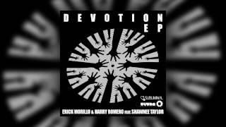Erick Morillo & Harry Romero Feat. Shawnee Taylor - Devotion (Club Mix)