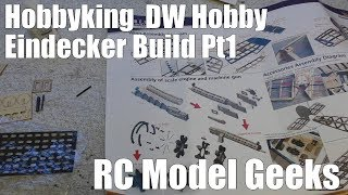 Hobbyking DW Hobby Fokker Eindecker Build Pt1 RC Model Geeks