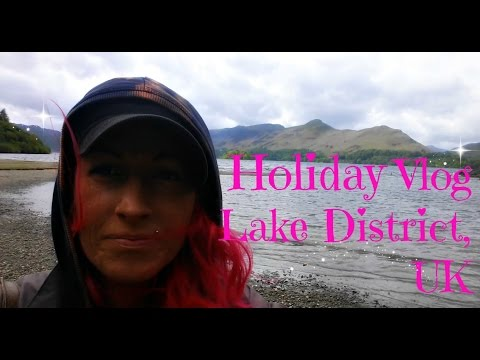Holiday Vlog Keswick, Lake District, UK