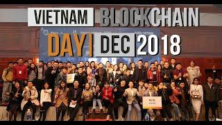 [HIGHLIGHT] Vietnam Blockchain Day season 2 - 16th December 2018