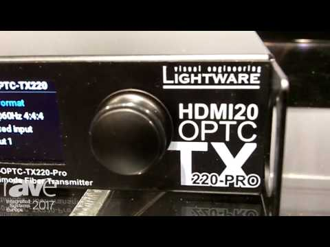 ISE 2017: Lightware Visual Engineering Showcases HDMI20-OPTC-TX220-Pro HDMI 2.0 Multimode