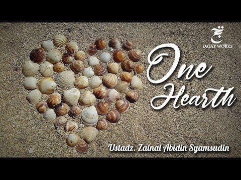 One Hearth - Rumah Tangga Satu Hati Satu Langkah - Ust. Zainal Abidin Syamsudin, Lc