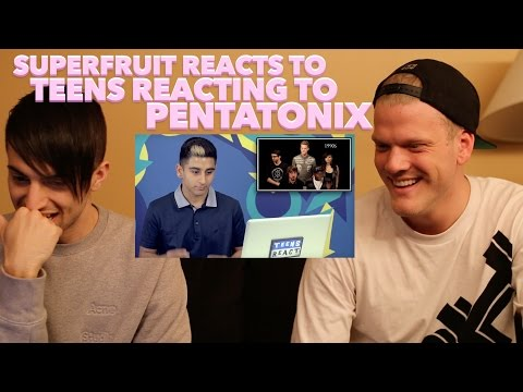 SUPERFRUIT REACTS TO TEENS REACT TO PENTATONIX