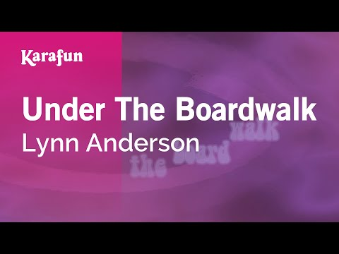 Karaoke Under The Boardwalk - Lynn Anderson *