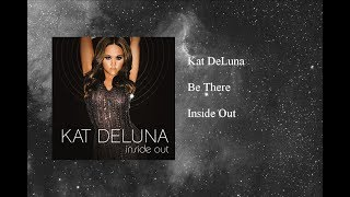 Watch Kat Deluna Be There video