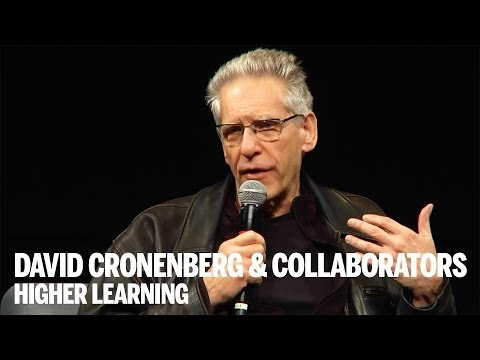 DAVID CRONENBERG & COLLABORATORS | Higher Learning