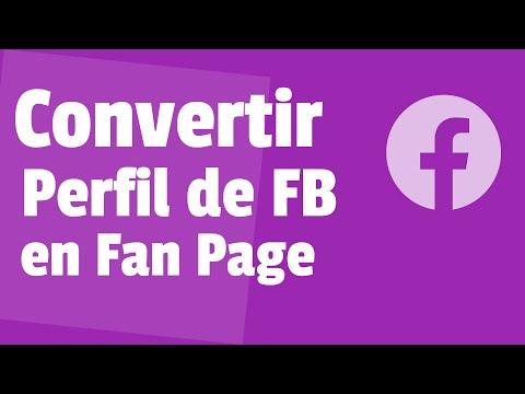 Cómo Convertir un Perfil de Facebook en Fan Page (2018)
