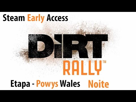 DiRT Rally - Early Access - 60fps G27 - Etapa Powys Wales Noite
