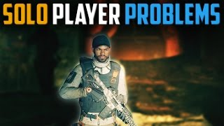 The Division | Solo Player Problems [My Solo Experience]