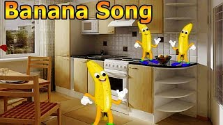 Banana Song For Children | Learn Fruits For Kids | Nursery Rhymes Educational Learning Songs