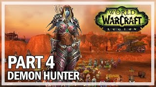World of Warcraft Demon Hunter Walkthrough Part 4 SYLVANAS - Legion Let's Play Gameplay