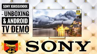 Sony XBR55X900E - Unboxing & Android TV Demo