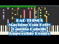 Machine Gun Kelly & Camila Cabello - Bad Things Impossible Remix Piano Cover