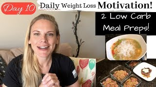 Day 10 | Two Low Carb Keto Meals | KonMarie Ch.2