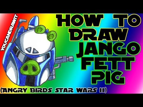 How To Draw Jango Fett Pig from Angry Birds Star Wars 2 ✎ YouCanDrawIt ツ 1080p HD