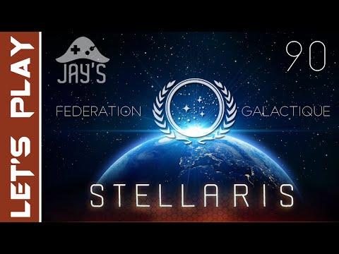 [FR] Stellaris : Premier LP avec la Fédération Galactique : Episode 90