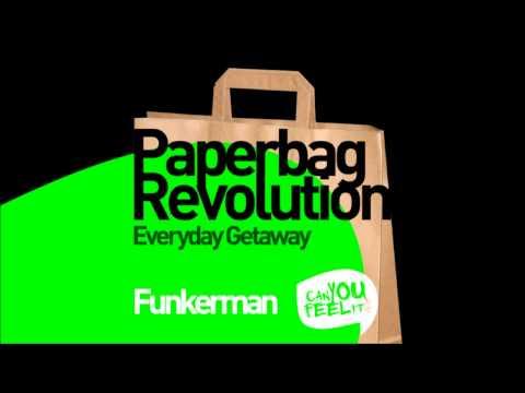 Funkerman - Paperbag Revolution (Original Mix)