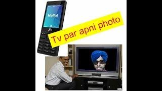 N Tech channel.  TV par apni photo lagayiye  jio phone me new update