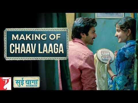 Making of Chaav Laaga Song | Sui Dhaaga - Made in India | Varun | Anushka | Papon | Ronkini