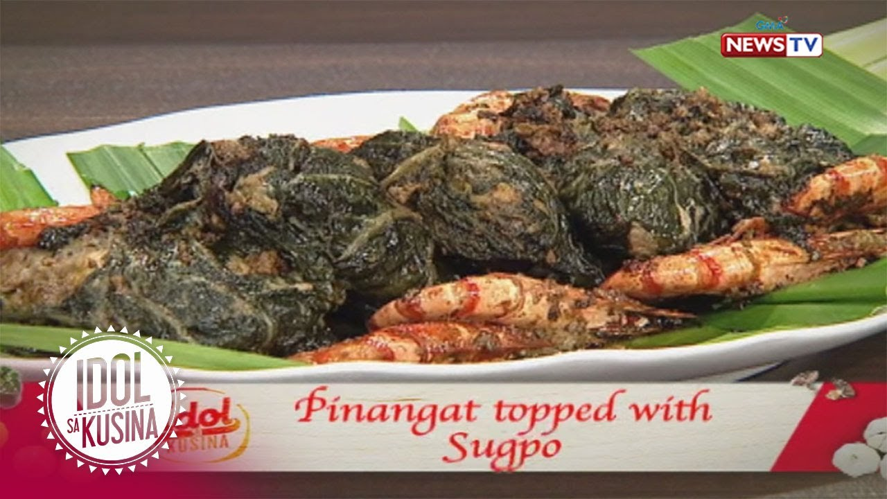 Idol sa Kusina: Pinangat topped with Sugpo
