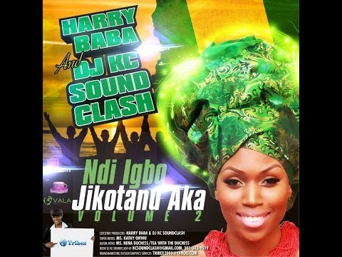 Ndi Igbo Jikotanu Aka Vol. 2 Mixtape - Harry Baba & Dj Kc Soundclash video