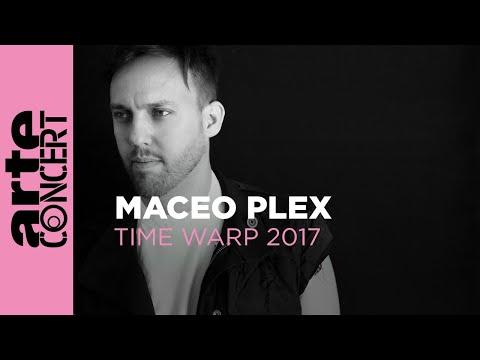 Maceo Plex @ Time Warp 2017 Full Set HiRes - ARTE Concert