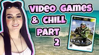 Video Games and Chill - Halo: Combat Evolved - Part 2