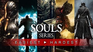 Souls Games Ranked From Easiest to Hardest