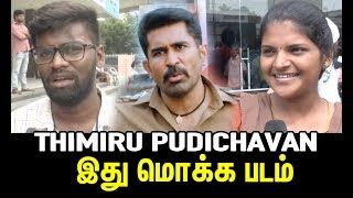 Thimiru Pudichavan movie Public Review