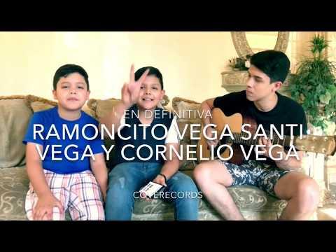 En Definitiva - Ramoncito Vega , Santi Vega Y Cornelio Vega