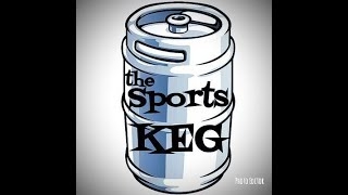 The Sports Keg - KegCast #111 (LIVE Betting the Monday night card.)