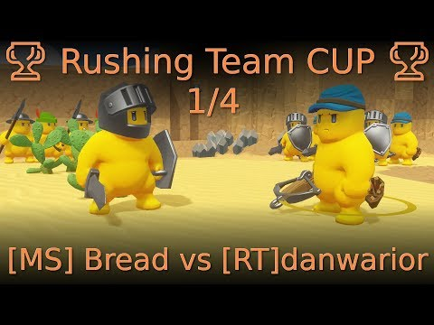 🏆 Rushing Team CUP 🏆 1/4 [MS] Bread vs [RT]danwarior
