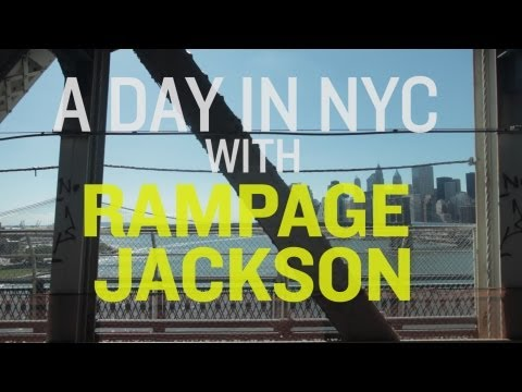 A Day in NYC with Rampage Jackson