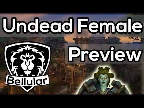 New Undead Female Model Customisation & Animations - Warlords of Draneor