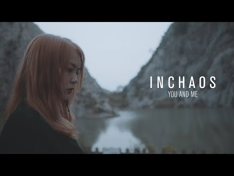 INCHAOS - You And Me (OFFICIAL MUSIC VIDEO)