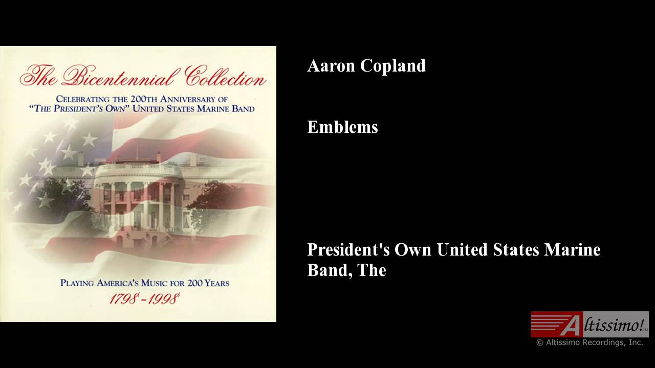 Aaron Copland Emblems Aaron Copland Emblems