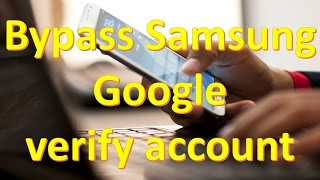 Bypass Samsung Google verify account | NO OTG | NO ODIN | NO SOFTWARE