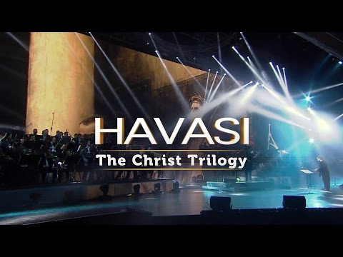 HAVASI - The Christ Trilogy (Symphonic Concert Video)