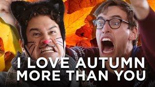 I Love Fall More Than You