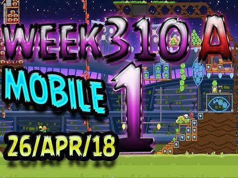 Angry Birds Friends Tournament Level 1 Week 310-A  MOBILE Highscore POWER-UP walkthrough