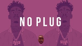 "FREE DL | 21 Savage / Young Nudy Type Beat ""No Plug"" 