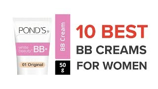 10 Best BB Creams for Women in India with Price