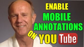 How To Enable Mobile Annotations On YouTube