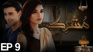 Mushrik Episode 9