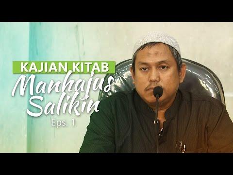 Kajian Rutin: Kitab Manhajus Salikin 1 - Ustadz Fakhruddin