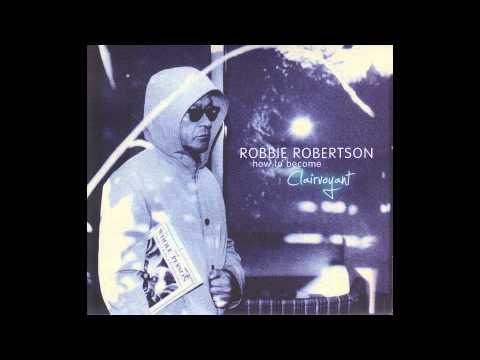 Robbie Robertson - Fear Of Falling