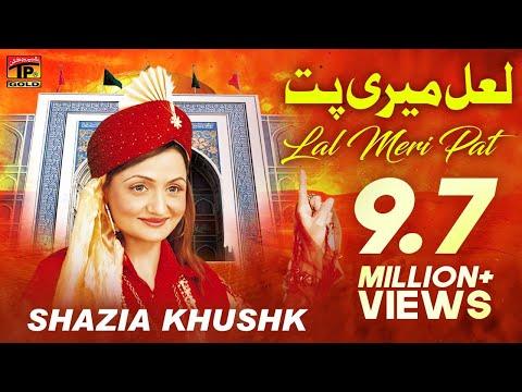 Lal Meri Pat Rakhiyo - Shazia Khushak - Hit Dhamal video