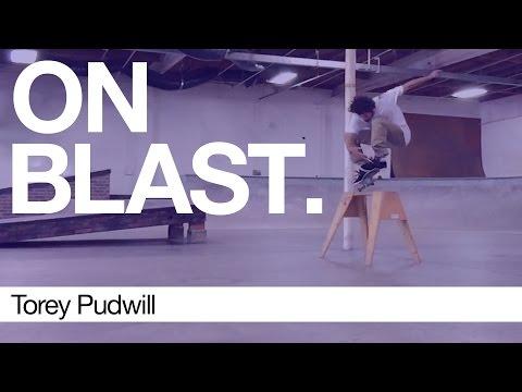 Torey Pudwill - ON BLAST. | Biebel's Park