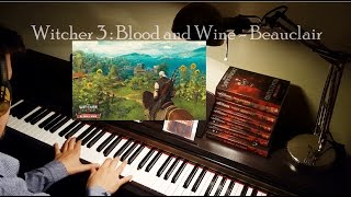 Witcher 3: Blood and Wine - Beauclair piano cover