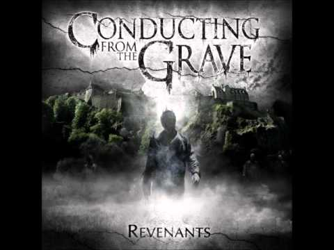 Conducting From The Grave - Path Of A Traitor